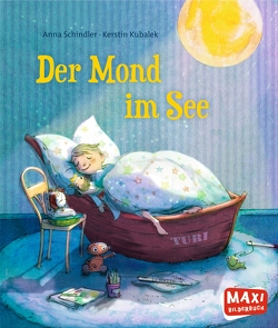 Der Mond im See von Kubalek,  Kerstin, Schindler,  Anna