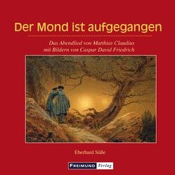 Der Mond ist aufgegangen von Süße,  Eberhard