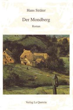 Der Mondberg von Sträter,  Hans