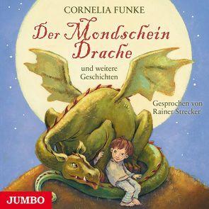 Der Mondscheindrache von Funke,  Cornelia, Strecker,  Rainer
