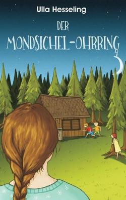 Der Mondsichel-Ohrring von Hesseling,  Ulla