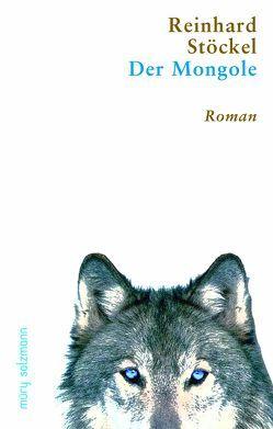 Der Mongole von Stöckel,  Reinhard