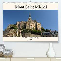 Der Mont Saint Michel (Premium, hochwertiger DIN A2 Wandkalender 2020, Kunstdruck in Hochglanz) von Brack,  Roland