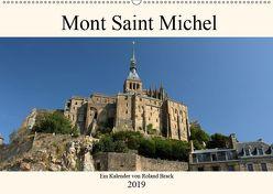 Der Mont Saint Michel (Wandkalender 2019 DIN A2 quer) von Brack,  Roland