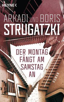 Der Montag fängt am Samstag an von Gutsche,  Helga, Strugatzki,  Arkadi, Strugatzki,  Boris