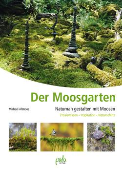 Der Moosgarten von Altmoos,  Michael, Schneevoigt,  Margret