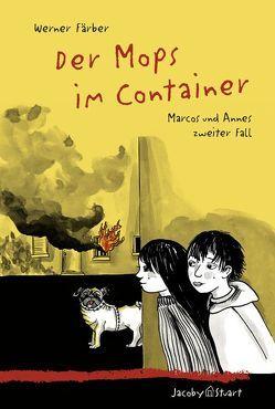 Der Mops im Container von Färber,  Werner, Wolfermann,  Iris