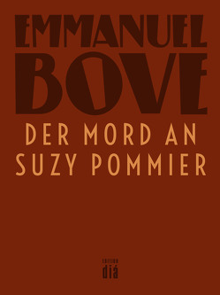 Der Mord an Suzy Pommier von Bove,  Emmanuel, Heber-Schärer,  Barbara