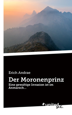 Der Moronenprinz von Andrae,  Erich