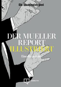 Der Mueller Report Illustriert von Feindt,  Jan, Schraven,  David
