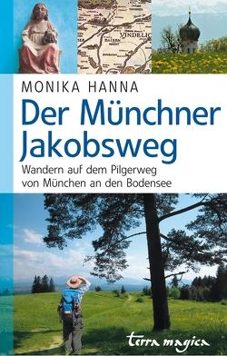 Der Münchner Jakobsweg von Hanna,  Monika