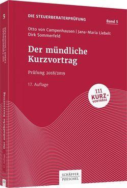 Der mündliche Kurzvortrag von Campenhausen,  Otto von, Liebelt,  Jana-Maria, Sommerfeld,  Dirk