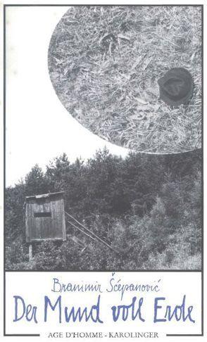 Der Mund voll Erde von Pajević,  M, Scepanović,  Branimir