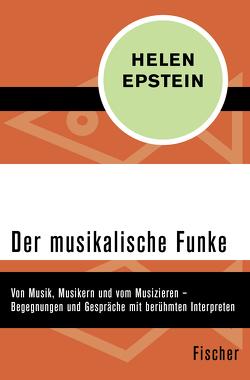 Der musikalische Funke von Epstein,  Helen, Henschen,  Hans-Horst
