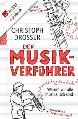 Der Musikverführer von Drösser,  Christoph