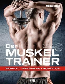 Der Muskeltrainer von Scholz,  Andreas