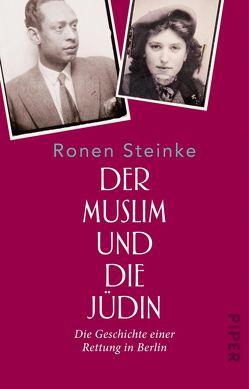 Der Muslim und die Jüdin von Steinke,  Ronen