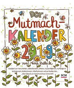 Der Mutmachkalender 2019 von Dulleck,  Nina
