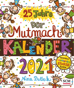 Der Mutmachkalender 2021 von Dulleck,  Nina