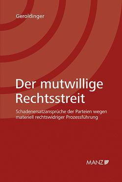 Der mutwillige Rechtsstreit von Geroldinger,  Andreas