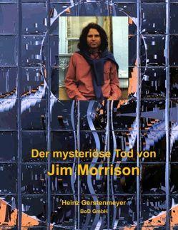 Der mysteriöse Tod von Jim Morrison von Gerstenmeyer,  Heinz