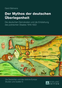 Der Mythos der deutschen Überlegenheit von Behrens,  Gerd