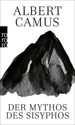 Der Mythos des Sisyphos von Camus,  Albert, Wroblewsky,  Vincent von