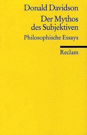 Der Mythos des Subjektiven von Davidson,  Donald, Schulte,  Joachim
