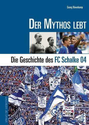 Der Mythos lebt von Röwekamp,  Georg