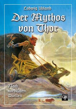 Der Mythos von Thor von Uhland,  Ludwig