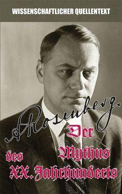 Der Mythus des 20. Jahrhunderts von Rosenberg,  Alfred