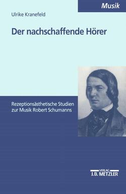 Der nachschaffende Hörer von Kranefeld,  Ulrike