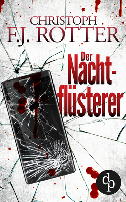 DerNachtflüsterer von Rotter,  ChristophF.J.
