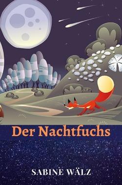 Der Nachtfuchs von Wälz,  Sabine