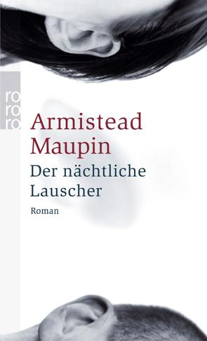 Der nächtliche Lauscher von Mandelkow,  Miriam, Maupin,  Armistead