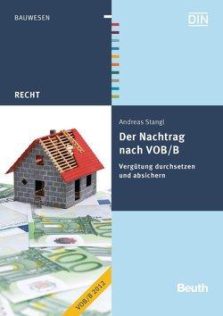 Der Nachtrag nach VOB/B von Stangl,  Andreas
