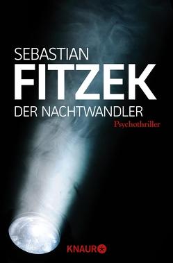 Der Nachtwandler von Fitzek,  Sebastian