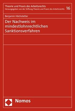 Der Nachweis im mindestlohnrechtlichen Sanktionsverfahren von Höchstetter,  Benjamin