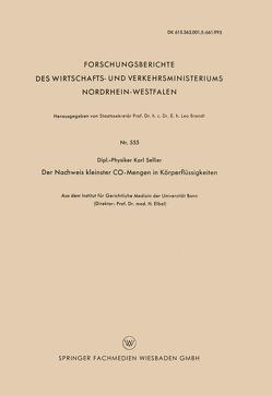 Der Nachweis kleinster CO-Mengen in Körperflüssigkeiten von Sellier,  Karl