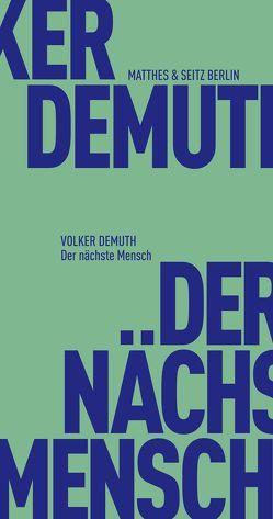 Der nächste Mensch von Demuth,  Volker
