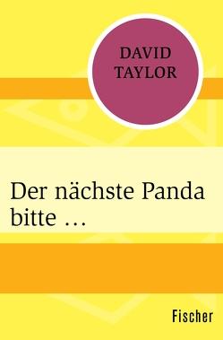 Der nächste Panda bitte … von Taylor,  David, Wiese,  Ursula von