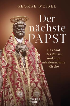 Der nächste Papst von Weigel,  George