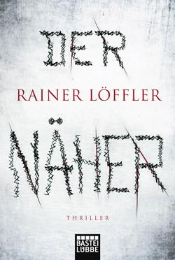 Der Näher von Löffler,  Rainer