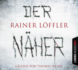 Der Näher von Löffler,  Rainer, Wenke,  Thomas