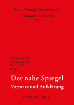 Der nahe Spiegel von Bunzel,  Wolfgang, Eke,  Norbert Otto, Vaßen,  Florian