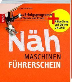Der Nähmaschinen-Führerschein von Schneider,  Eva