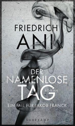 Der namenlose Tag von Ani,  Friedrich