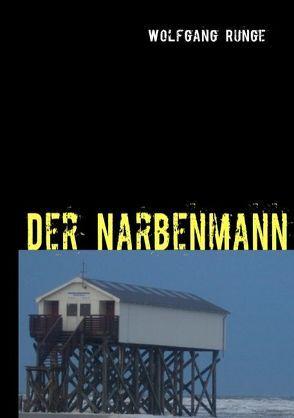 Der Narbenmann von Runge,  Wolfgang