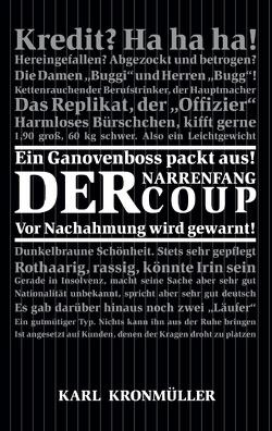 Der Narrenfang Coup von Kronmüller,  Karl