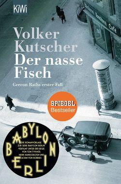 Der nasse Fisch von Kutscher,  Volker